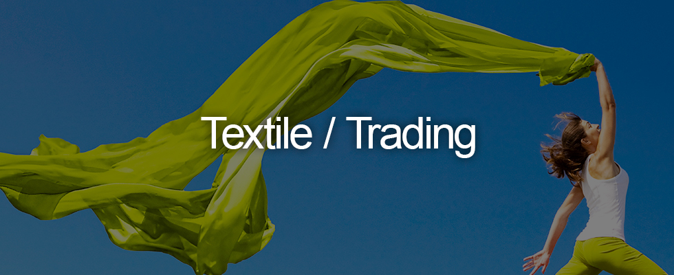 Textile / Trading